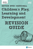 BTEC National Children's Play, Learning and Development Revision Guide