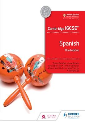 Cambridge IGCSE Spanish Student Book Third Edition | Simon Barefoot, José Antonio García Sánchez, Timothy Guilford | Hodder