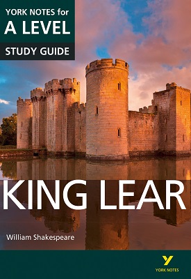 King Lear: York Notes for A-level | Rebecca Warren, Michael Sherborne | Pearson