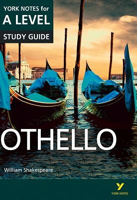 Othello: York Notes for A-level | Rebecca Warren | Pearson