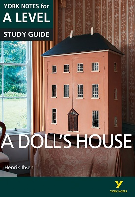 A Doll's House: York Notes for A-level | Frances Gray | Pearson
