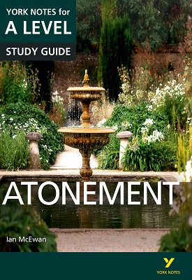 Atonement: York Notes for A-level | Ms Anne Rooney,Ms Lyn Lockwood | Pearson