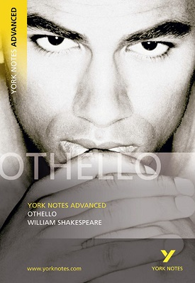 Othello York Notes Advanced | Pearson | Pearson