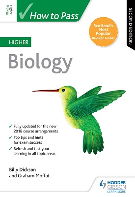 How to Pass Higher Biology: Second Edition | Billy Dickson, Graham Moffat | Hodder