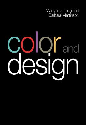 Color and Design | Editor(s): Marilyn DeLong, Barbara Martinson | Bloomsbury