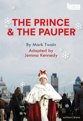 The Prince and the Pauper | Mark Twain, adapted by Jemma Kennedy | Bloomsbury