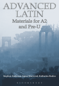 Advanced Latin Materials for A2 and PRE-U