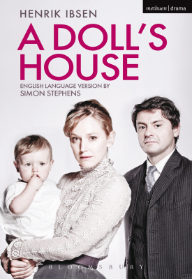 A Doll's House | Henrik Ibsen; adapted by Simon Stephens | Bloomsbury