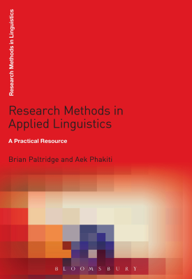 Research Methods in Applied Linguistics - A Practical Resource | Brian Paltridge, Aek Phakiti | Bloomsbury