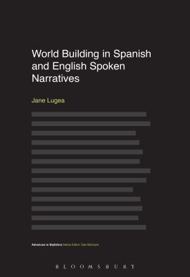 World Building in Spanish and English Spoken Narratives | Jane Lugea | Bloomsbury