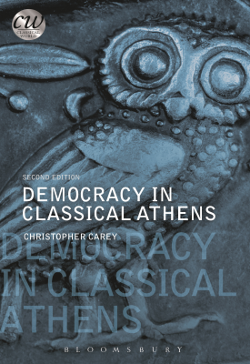 Democracy in Classical Athens | Christopher Carey | Bloomsbury