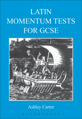 Latin Momentum Tests for GCSE | Emma Smith | Bloomsbury