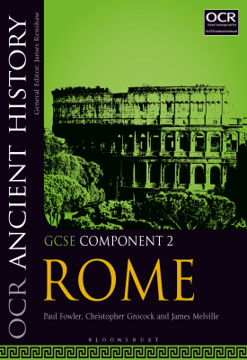 OCR Ancient History GCSE Component 2 | Paul Fowler, Christopher Grocock, James Melville | Bloomsbury