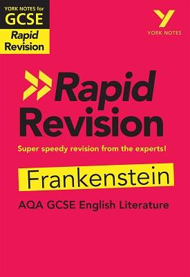York Notes for AQA GCSE (9-1) Rapid Revision: Frankenstein | Renee Stanton | Pearson