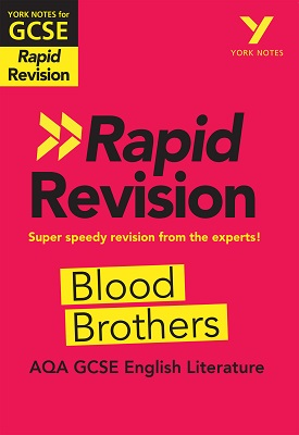 York Notes for AQA GCSE (9-1) Rapid Revision: Blood Brothers | Emma Slater | Pearson