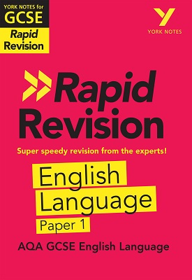 York Notes for AQA GCSE (9-1) Rapid Revision: AQA English Language Paper 1 | Steve Eddy | Pearson