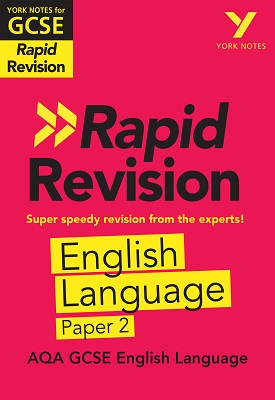 York Notes for AQA GCSE (9-1) Rapid Revision: AQA English Language Paper 2 | Emma Scott-Stevens | Pearson