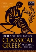 OCR Anthology for Classical Greek AS and A Level: 2019–21