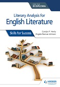 Literary analysis for English Literature for the IB Diploma