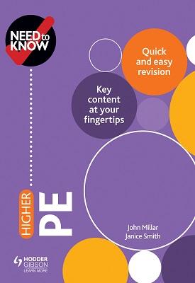 Need to Know: Higher PE | John Millar, Janice Smith | Hodder