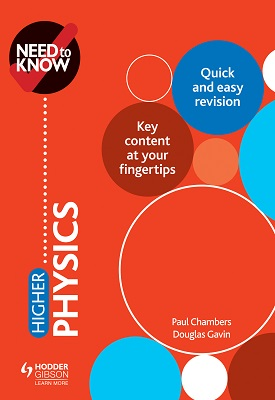 Need to Know: Higher Physics | Douglas Gavin, Paul Chambers | Hodder