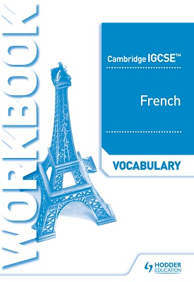 Cambridge IGCSE French Vocabulary Workbook | Jean-Claude Gilles | Hodder