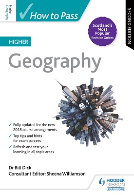 How to Pass Higher Geography: Second Edition | Sheena Williamson, Bill Dick | Hodder