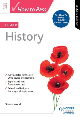 How to Pass Higher History: Second Edition | Simon Wood | Hodder