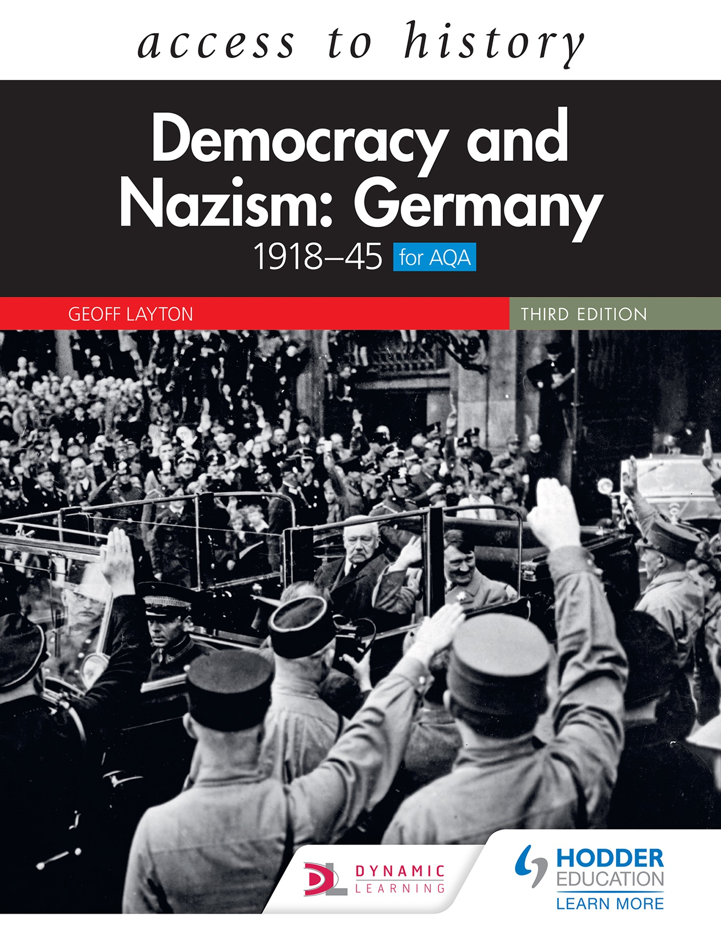 Access to History: Democracy and Nazism: Germany 1918–45 for AQA Third Edition