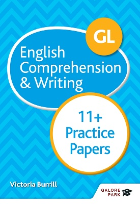GL 11+ English Comprehension & Writing Practice Papers | Victoria Burrill | Hodder