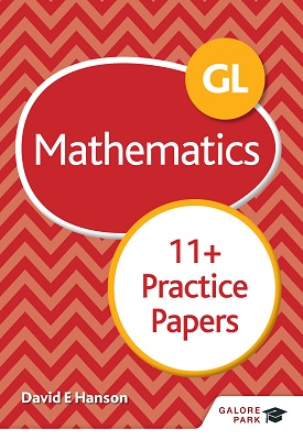 GL 11+ Mathematics Practice Papers | David E Hanson | Hodder