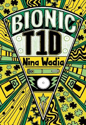 Reading Planet KS2 - Bionic T1D - Level 1: Stars/Lime band | Nina Wadia | Hodder