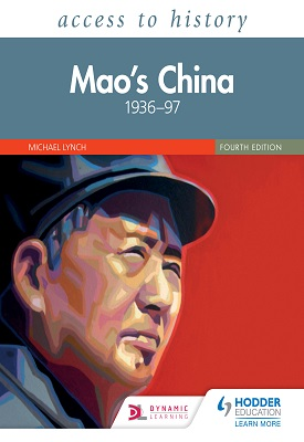 Access to History: Mao's China 1936–97 Fourth Edition | Michael Lynch | Hodder