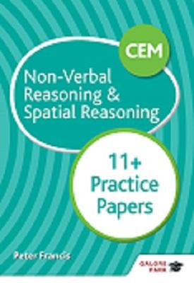 CEM 11+ Non-Verbal Reasoning & Spatial Reasoning Practice Papers | Peter Francis | Hodder