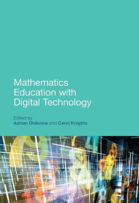 Mathematics Education with Digital Technology | Adrian Oldknow | Bloomsbury