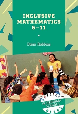 Inclusive Mathematics 5-11 | Brian Robbins | Bloomsbury