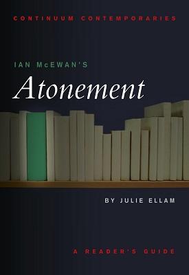 Ian McEwan's Atonement | Julie Ellam | Bloomsbury