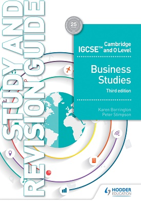 Cambridge IGCSE and O Level Business Studies Study and Revision Guide - 3rd edition | Borrington, Karen;Stimpson, Peter | Hodder