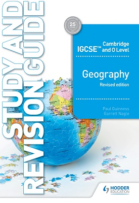 Cambridge IGCSE and O Level Geography Study and Revision Guide- revised edition | Guinness, Paul;Nagle, Garrett | Hodder