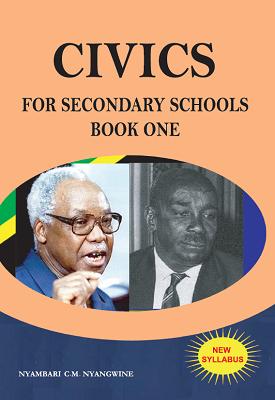 Civics for Secondary Schools - book one | Chacha Mariba Nyambari | Nyambari Nyangwine Publishers