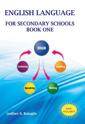 English Language for secondary schools - book one | Godfrey R. Bukagile | Nyambari Nyangwine Publishers