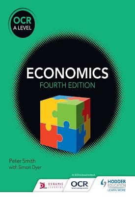 OCR A level Economics - Fourth Edition | Smith, Peter | Hodder