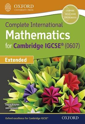 Complete International Mathematics for Cambridge IGCSE® Extended | David Rayner | Oxford University Press