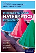 Oxford International AQA Examinations: International GCSE Mathematics Extended