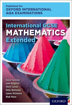 Oxford International AQA Examinations: International GCSE Mathematics Extended | June Haighton | Oxford University Press