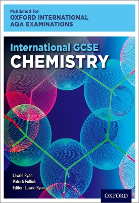 Oxford International AQA Examinations: International GCSE Chemistry | Lawrie Ryan | Oxford University Press