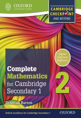 Complete Mathematics for Cambridge Lower Secondary 1: Book 2 | Deborah Barton | Oxford University Press