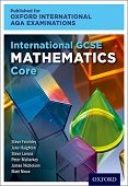 Oxford International AQA Examinations: International GCSE Mathematics Core