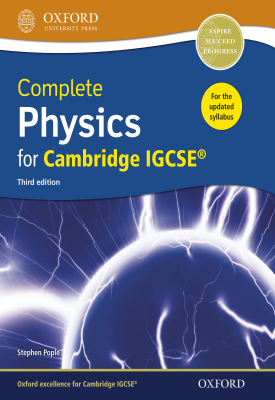 Complete Physics for Cambridge IGCSE | Stephen Pople | Oxford University Press