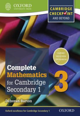 Complete Mathematics for Cambridge Lower Secondary 1: Book 3 | Deborah Barton | Oxford University Press